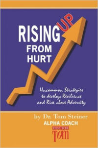 'Rising Up From Hurt' by Dr. Tom